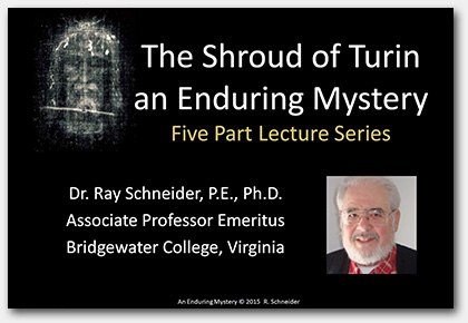 the shroud of turin an enduring mystery by dr ray schneider
